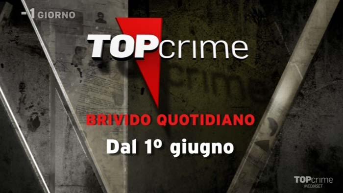 Top Crime Brivido Quotidiano dal 1° Giugno