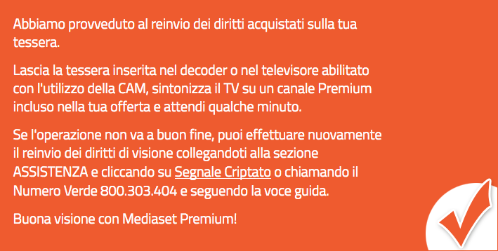 Reinvio dei diritti acquistati sulla tua tessera Mediaset Premium
