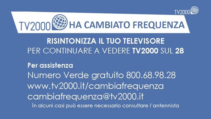 TV2000 ha cambiato frequenza - Risintonizza il tuo televisore